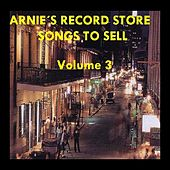 Arnie's Record Store - Songs To Sell Volume 3 by Various Artists