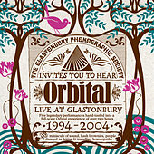 Play & Download Live At Glastonbury (1994 - 2004) by Orbital | Napster