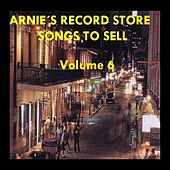 Arnie's Record Store - Songs To Sell Volume 6 by Various Artists