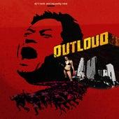 Out Loud by DJ T-Rock