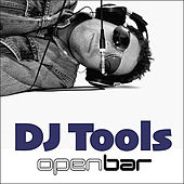Play & Download Open Bar - DJ Tools - CD 2 by Various Artists | Napster