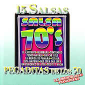 Play & Download 15 Salsas Pegaditas de los 70 by Various Artists | Napster