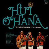 Young Hawaii Plays Old Hawaii by Hui Ohana