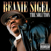 Play & Download The Solution by Beanie Sigel | Napster