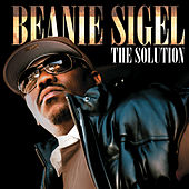 The Solution by Beanie Sigel