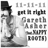 Play & Download Get It Right (feat. Nappy Roots) by Gareth Asher | Napster