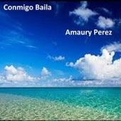 Play & Download Conmigo Baila by Amaury Perez | Napster