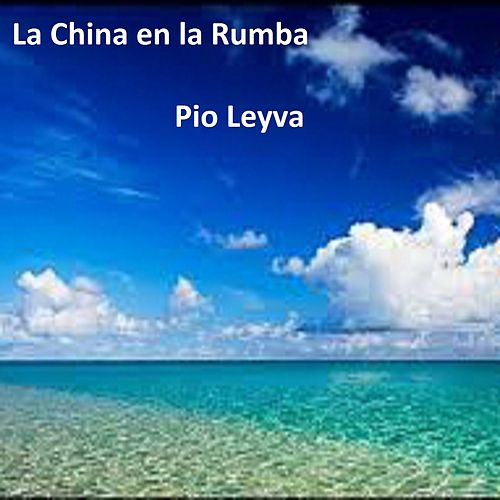 La China en la Rumba by Pio Leyva