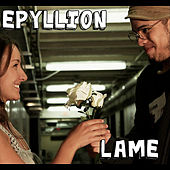 Play & Download Lame by Epyllion | Napster