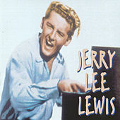 Play & Download Jerry Lee Lewis by Jerry Lee Lewis | Napster