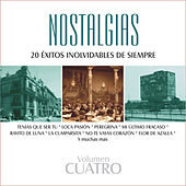 Nostalgias, Vol. 4 - 20 Éxitos Inolvidables de Siempre by Various Artists
