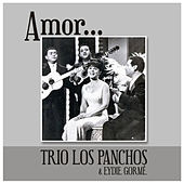 Play & Download Amor... by Trío Los Panchos | Napster