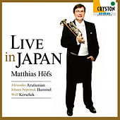 Play & Download Live in Japan - Arutiunian & Hummel: Trumpet Concerto - by Various Artists | Napster