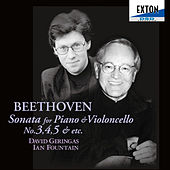 Beethoven: Sonata for Piano and Violoncello No. 3, 4, 5 by Ian Fountain