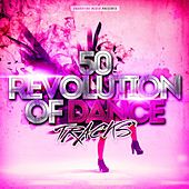 50 Revolution of Dance Tracks by Various Artists