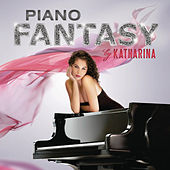 Play & Download Piano Fantasy by Katharina | Napster
