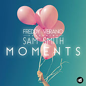 Moments by Freddy Verano