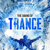 The Sound of Trance by Various Artists