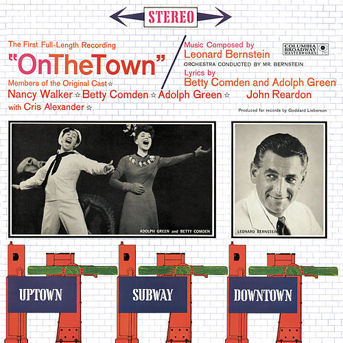 Play & Download On the Town [Original Broadway Cast] by Leonard Bernstein | Napster