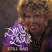 Still Bad by Denise LaSalle