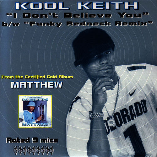 Play & Download I Don't Believe You by Kool Keith | Napster