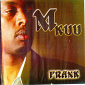 Play & Download Mkuu by frank   Napster