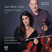 Play & Download Leclair: Sonatas for 2 Violins, Op. 12 by Florian Deuter | Napster