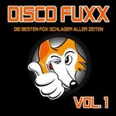 Disco Fuxx - Die besten Fox-Schlager aller Zeiten, Vol. 1 by Party Hits