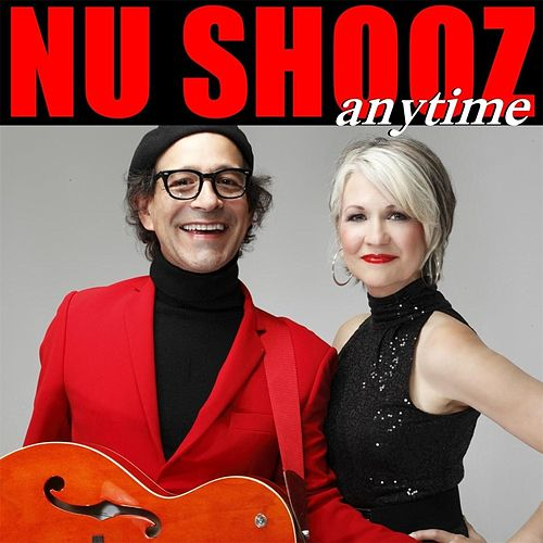 Play & Download Anytime by Nu Shooz | Napster