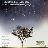 Milky Way / Happy Days - Single by Soul Connection