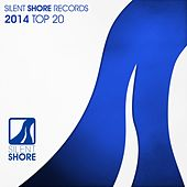 Play & Download Silent Shore Records 2014 Top 20 - EP by Various Artists | Napster