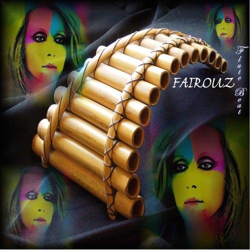 Flute Beat by Fairouz