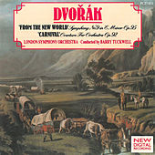 Play & Download Dvořák: Symphony No. 9 & Carnival Overture by London Symphony Orchestra | Napster