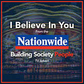 Play & Download I Believe in You (From the Nationwide Building Society