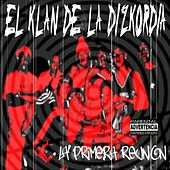 El Klan De La Dizkordia (La Primera Reunion) by Various Artists