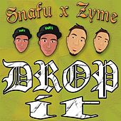 Play & Download Drop It - Single by Snafu | Napster