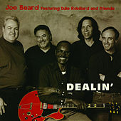 Play & Download Dealin' by Joe Beard | Napster