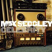Play & Download Celebrity by Max Sedgley | Napster