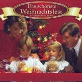 Play & Download Das schönste Weihnachtsfest aus deutschen Landen by Various Artists | Napster