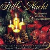 Play & Download Stille Nacht (Die schönsten deutschen Weihnachtslieder) by Various Artists | Napster