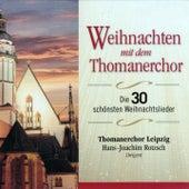 Play & Download Weihnachten mit dem Thomanerchor by Thomanerchor Leipzig | Napster