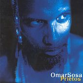 Play & Download Prietos by Omar Sosa | Napster