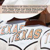 Play & Download To the Top of the Stadium by University of Texas Longhorn Band | Napster