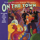 Play & Download On The Town by Turtle Island String Quartet | Napster