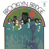Play & Download Brooklyn Bridge by The Brooklyn Bridge | Napster