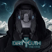Play & Download The One by The Dirty Youth | Napster