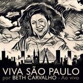 Play & Download Viva São Paulo! (Ao Vivo) by Beth Carvalho | Napster