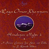 Play & Download Himalayan Nights 2 by Raga Omar Khayyam | Napster