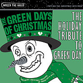 The Green Days of Christmas: The Holiday Tribute to Green Day by Santa Claws and the Naughty But Nice Orchestra