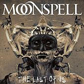Play & Download The Last Of Us by Moonspell | Napster